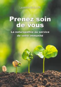 """Prévention Covid-19, """"Prenez soin de vous"""" – La Naturopathie au service de votre immunité"""